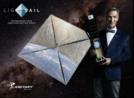 Lightsail Planetary Society Bill Nye Neil deGrasse Tyson solar sail satelite second launch into Earth Orbit